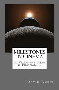 Milestones in Cinema